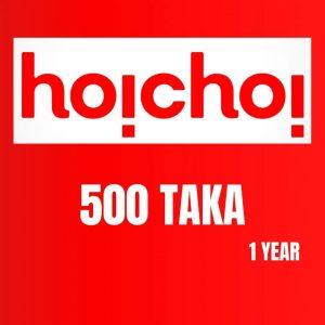 Hoichoi 1 Year 500 TK