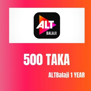 ALT Balaji 1 Year 500 TK